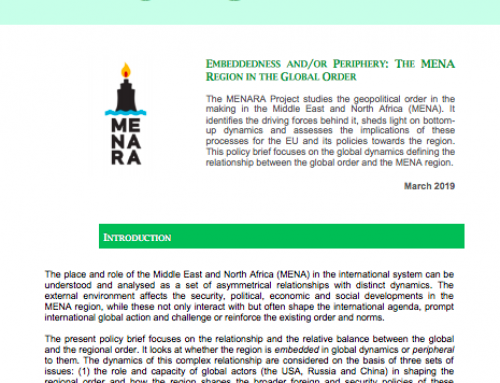 EMBEDDEDNESS AND/OR PERIPHERY: THE MENA REGION IN THE GLOBAL ORDER